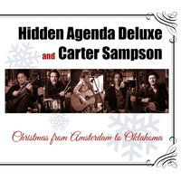 Christmas from Amsterdam to Oklahoma — Carter Sampson, Hidden Agenda Deluxe