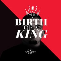 Birth of a King — King