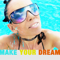 Make Your Dream — Bella Wagner