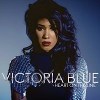Heart on the Line - EP — Victoria Blue