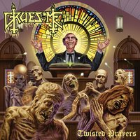 Twisted Prayers — Gruesome