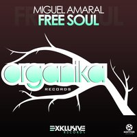 Free Soul — Miguel  Amaral