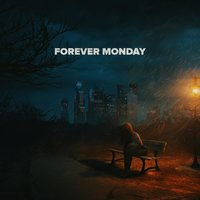 Moscow — Forever Monday