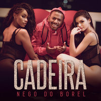 Cadeira — Nego do Borel