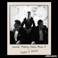 Take It Away — Game Theory, MISAD