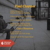 Paul Clayton & Cisco Houston — Paul Clayton, Cisco Houston