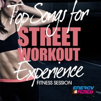 Top Songs for Street Workout Experience Fitness Session — сборник