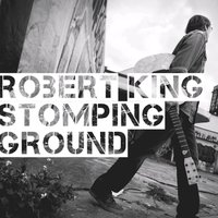 Stomping Ground — Robert King