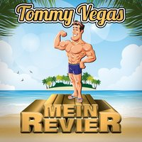 Mein Revier — Tommy Vegas