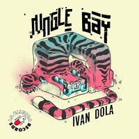 Jungle Bay — Ivan Dola