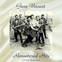 Remastered Hits Vol. 2 — Gene Vincent, The Blue Caps