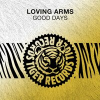Good Days — Loving Arms