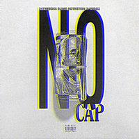 No Cap! Real Rap — 24 ThE BO$$, T WiGGS, YG SLiME