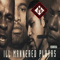 Ill Mannered Playas — Cougnut, I.M.P., Louie Lou, C Fresh, Rob V.