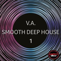 Smooth Deep House 1 — сборник