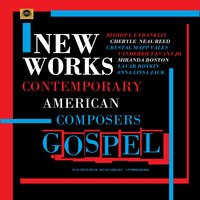 New Works from Contemporary Composers: Gospel — сборник