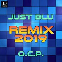 Just Blue — O.C.P.