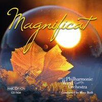 Magnificat — Marc Reift, Philharmonic Wind Orchestra, Various Composers, Marc Reift Philharmonic Wind Orchestra