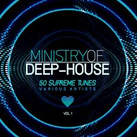 Ministry of Deep-House (50 Supreme Tunes), Vol. 1 — сборник
