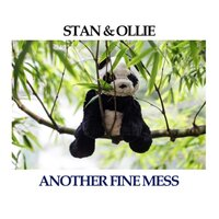 Stan & Ollie: Another Fine Mess — Laurel & Hardy