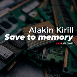 Save to memory — Alakin Kirill