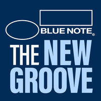 Blue Note: The New Groove — сборник