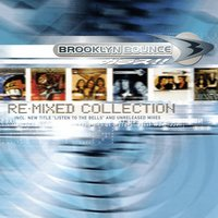 The Re-Mixed Collection — Brooklyn Bounce