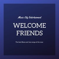 Welcome Friends — Astor  Piazzolla