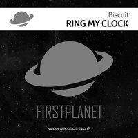 Ring My Clock — Biscuit