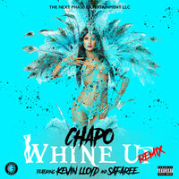 Whine Up — Kevin Lloyd, Safaree, Chapo