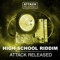 High School Days — Attack Released
