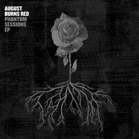 Phantom Sessions EP — August Burns Red