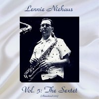Vol. 5: The Sextet — Lennie Niehaus, Jimmy Giuffre / Jimmy Giuffre / Bill Perkins / Shelly Manne