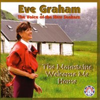 The Mountains Welcome Me Home — Eve Graham