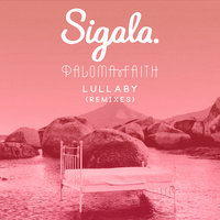 Lullaby — Sigala, Paloma Faith