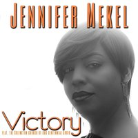 Victory — Jennifer Mekel, The Arlington Church of God Centennial Choir