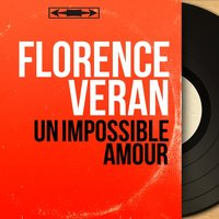 Un impossible amour — Florence Veran, CHRISTIAN CHEVALIER, Les Angels