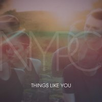 Things Like You — NYPC