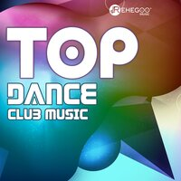 Top Dance Club Music: EDM, Party Hits, Festival Mix — сборник