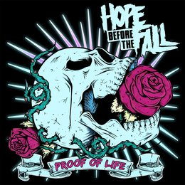 Proof of Life — Hope Before The Fall