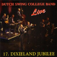 17. Dixieland Jubilee — Dutch Swing College Band