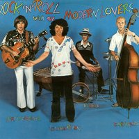Rock 'n' Roll With the Modern Lovers — Jonathan Richman And The Modern Lovers