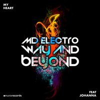 My Heart — MD Electro feat. Way & Beyond feat. Johanna