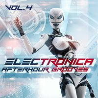 Electronica Afterhour Grooves Vol.4 — сборник
