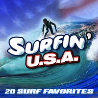 Surfin' U.S.A. - 20 Surf Favorites — The California Wave Wizards