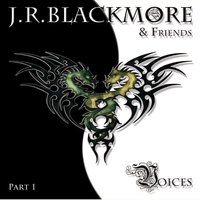 Voices — J.R. Blackmore, J.R. Blackmore|Friends