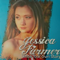 Write Your Own Story — Jessica Farmer