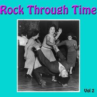 Rock Through Time, Vol. 2 — сборник
