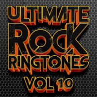 Ultimate Rock Ringtones vol 10 — DJ MixMasters