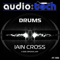 Drums - Original Mix — Iain Cross